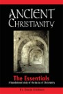 Ancient Christianity: The Essentials