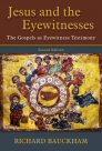 Jesus and the Eyewitnesses: The Gospels as Eyewitness Testimony, 2nd ed.