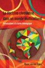 La doctrine chrétienne dans un monde multiculturel: Introduction à la tâche théologique