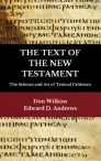 THE TEXT OF THE NEW TESTAMENT The Science and Art of Textual Criticism