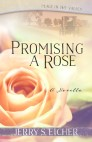 Promising a Rose (Free Novella)