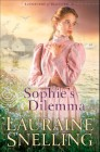 Sophie's Dilemma (Daughters of Blessing Book #2)