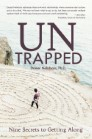 UnTrapped: Nine Secrets to Getting Along
