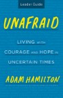 Unafraid Leader Guide: Living with Courage and Hope