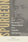 300 Sermon Illustrations from Charles Spurgeon