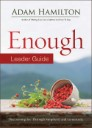Enough Leader Guide: Discovering Joy through Simplicity and Generosity