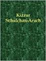 Kizzur Schulchan Aruch (deutsch) (2 Bde.)