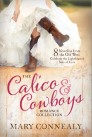 The Calico & Cowboys Romance Collection: 8 Novellas from the Old West Celebrate the Lighthearted Side of Love