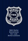Behind the Badge: 365 Daily Devotions for America's Law Enforcement