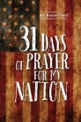 31 Days of Prayer for My Country