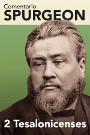 Comentario Spurgeon: 2 Tesalonicenses