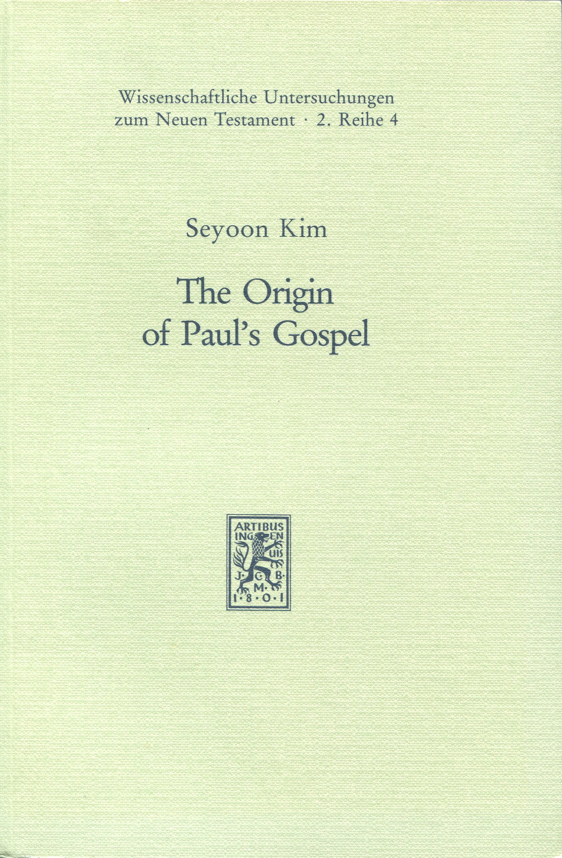The Origin of Paul's Gospel