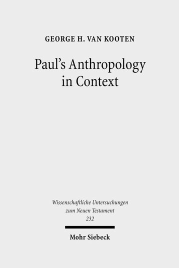 Paul's Anthropology in Context