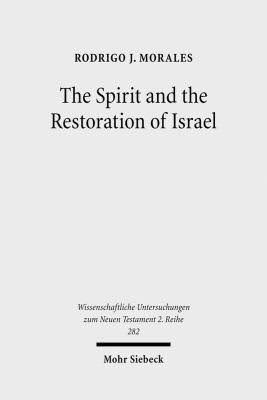 The Spirit and the Restoration of Israel: New Exodus and New Creation Motifs in Galatians
