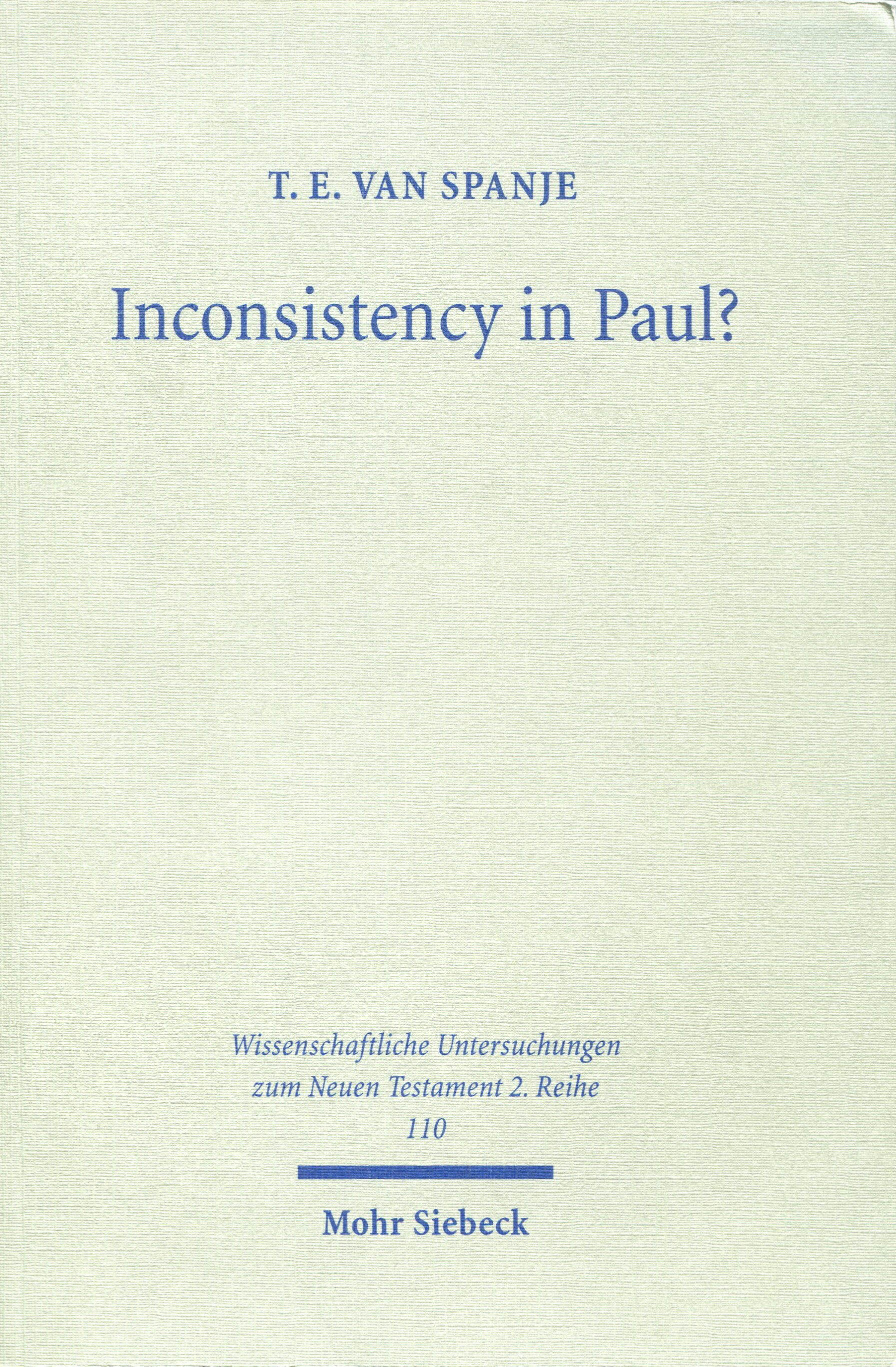Inconsistency in Paul?: A Critique of the Work of Heikki Räisänen