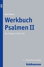 Werkbuch Psalmen II – Die Psalmen 73 bis 150