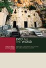 Into All the World: Emergent Christianity in Its Jewish and Greco-Roman Context