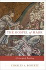 The Gospel of Mark: A Liturgical Reading