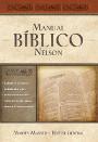 Manual Bíblico Nelson: Tu guía completa de la Biblia