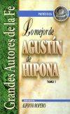 Lo mejor de Agustín de Hipona, Tomo I