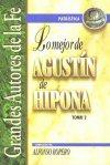 Lo mejor de Agustín de Hipona, Tomo II