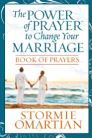 The Power of Prayer™ to Change Your Marriage Book of Prayers