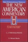 The New American Commentary: 1, 2 Thessalonians