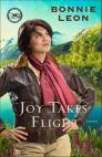 Joy Takes Flight (Alaskan Skies Book #3)