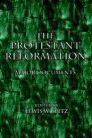 The Protestant Reformation: Major Documents