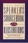 Speaker's Sourcebook of New Illustrations