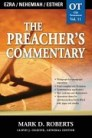The Preacher's Commentary Series, Volume 11: Ezra / Nehemiah / Esther