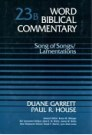Word Biblical Commentary, Volume 23b: Song of Songs/Lamentations