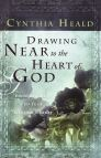 Drawing Near to the Heart of God: Encouragement for Your Lifetime Journey