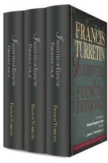 Institutes of Elenctic Theology (3 vols.)