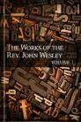 The Works of John Wesley, vol. 7