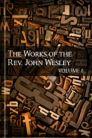 The Works of John Wesley, vol. 8