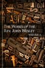 The Works of John Wesley, vol. 8