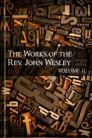 The Works of John Wesley, vol. 11