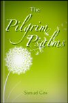 The Pilgrim Psalms: An Exposition of the Songs of Degrees