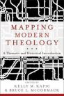 Mapping Modern Theology: A Thematic and Historical Introduction