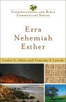 Understanding the Bible Commentary: Ezra, Nehemiah, Esther