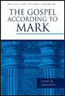 Pillar New Testament Commentary: The Gospel according to Mark