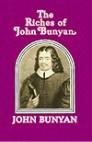 The Riches of John Bunyan
