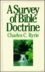 A Survey of Bible Doctrine