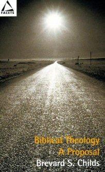 Biblical Theology: A Proposal