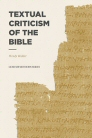 Lexham Methods Series: Textual Criticism of the Bible