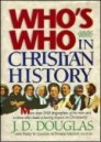 Who's Who in Christian History