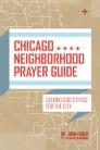 Chicago Neighborhood Prayer Guide