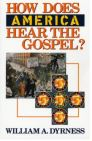 How Does America Hear the Gospel