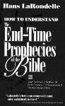 How to Understand the End-Time Prophecies of the Bible: A Biblical-Contextual Approach